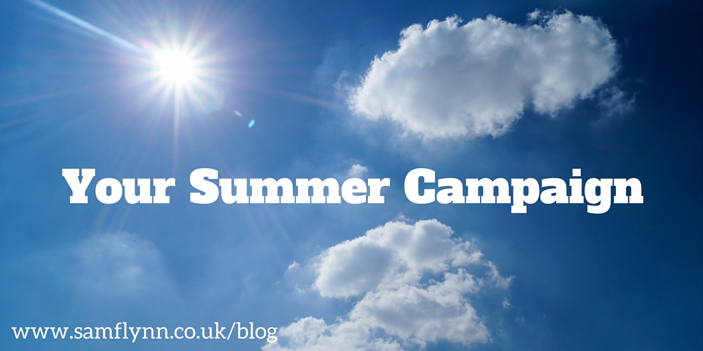 Your Summer Campaign