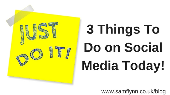 3 Things To Do On Social Media Today! (1)
