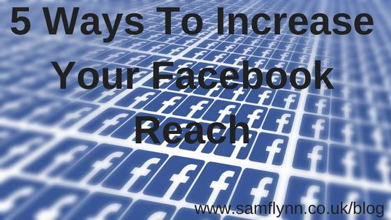5 Ways To Increase Your Facebook Reach