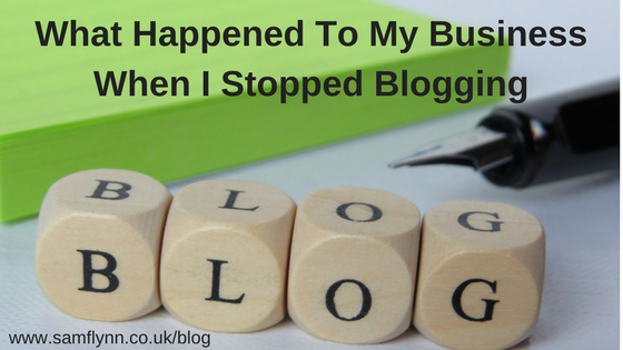 What Happened To My Business When I Stopped Blogging