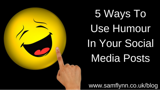 5 Ways To Use Humour In Your Social Media Posts